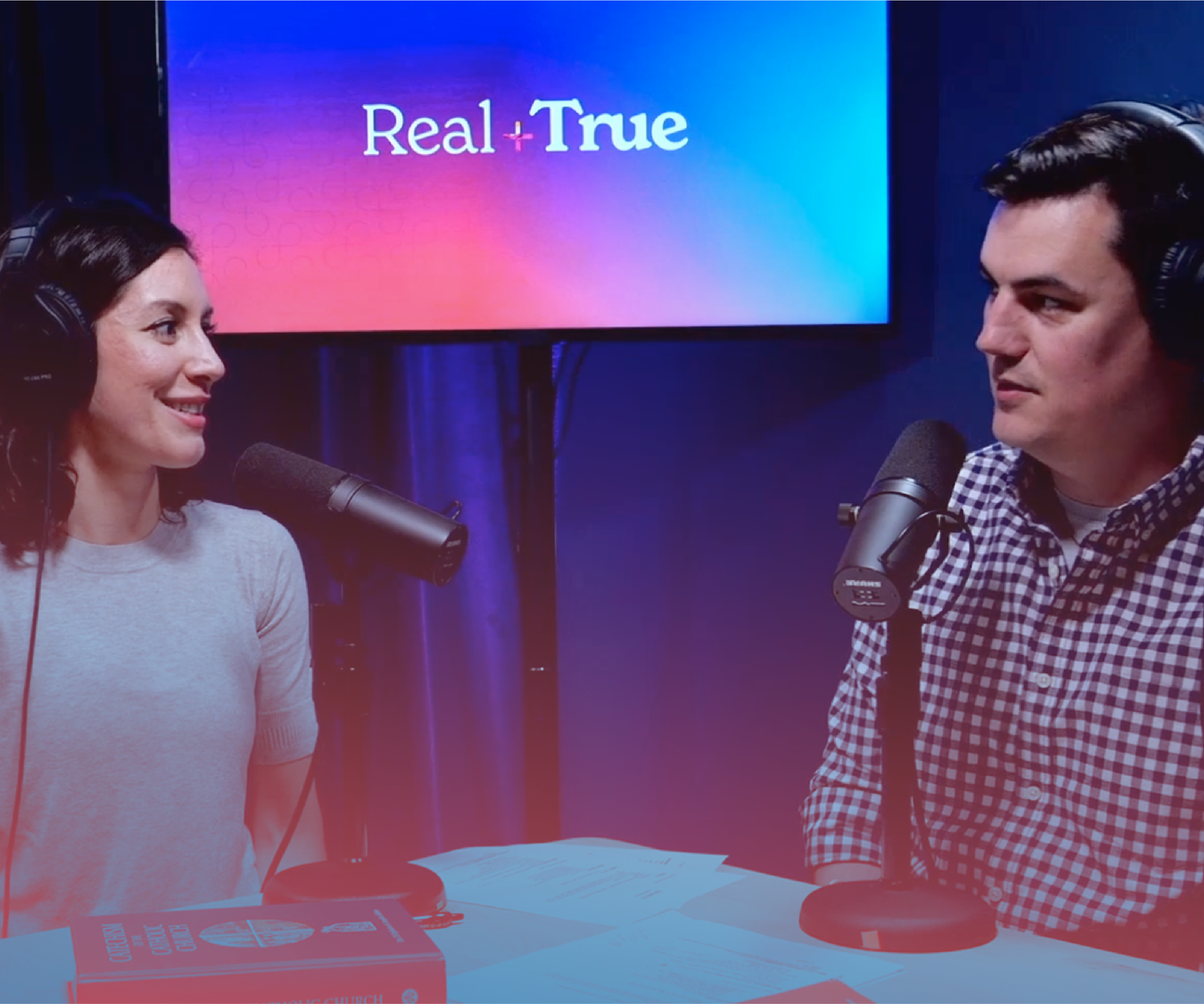 Real + True Podcast on the Catechism of the Catholic Church
